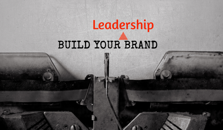 Important Is Your Personal Leadership Brand Actually What You Think